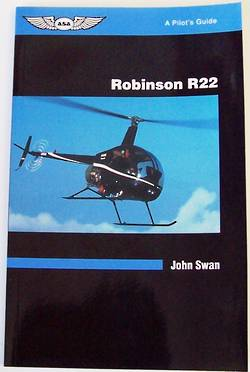 ASA Pilot guide - -R22 Robinson Helicopter